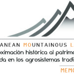 Más información sobre MEMOLA. Mediterranean Mountainous Landscapes: an historical approach to cultural heritage based on traditional agrosystems