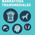 Más información sobre Nar_Trans— Narrativas transmediales: nuevos modos de ficción audiovisual, comunicación informativa y performance en la...
