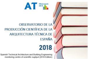 Más información sobre Observatorio de la Producción Científica de la Arquitectura Técnica de España 2018