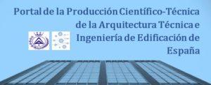 More info about Portal de la producción Científico-Técnica de la Arquitectura Técnica e Ingeniería de Edificación de España