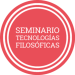 Plus d'informations sur Seminario de Tecnologías Filosoficas