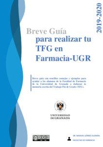 Más información sobre Breve guía para realizar tu TFG en Farmacia-UGR. Curso 2019/2020