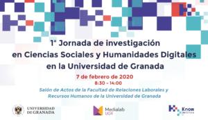 Más información sobre 1ª Jornada de Investigación en Ciencias Sociales y Humanidades Digitales de la Universidad de Granada