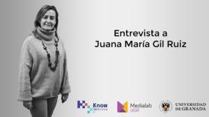 Más información sobre La investigación digital en persona: Juana María Gil Ruiz sobre el género y las nuevas tecnologías